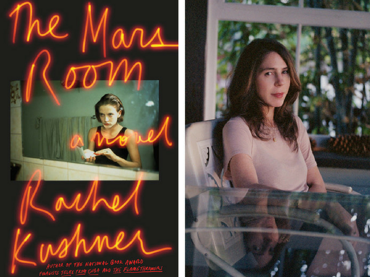 """An image of the cover of the novel """"The Mars Room""""; a photograph of author Rachel Kushner."""