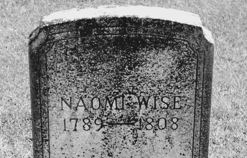 The tombstone of Naomi Wise.