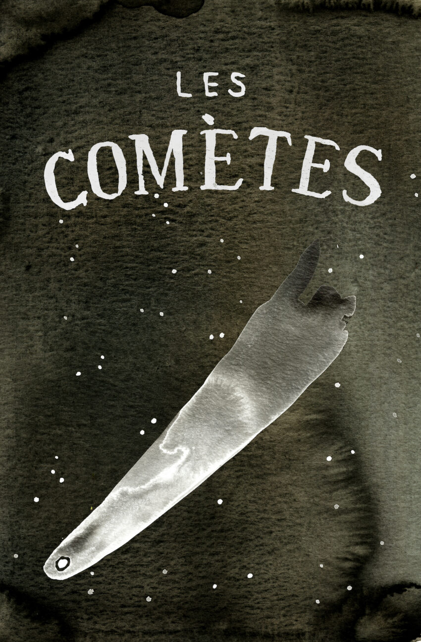 """Black and white watercolor of a comet, bearing the words """"Les Comètes"""""""