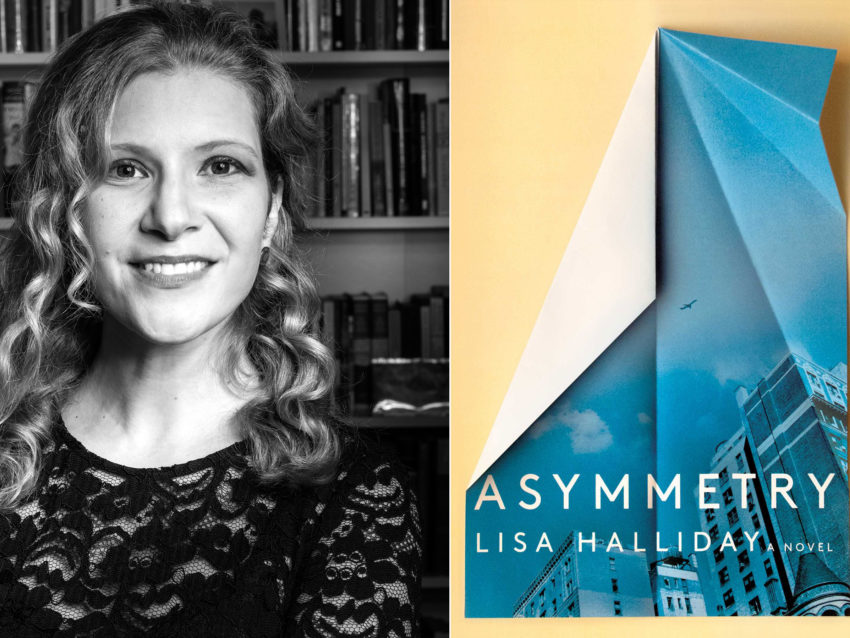 Photograph of Lisa Halliday; book cover of Asymmetry.