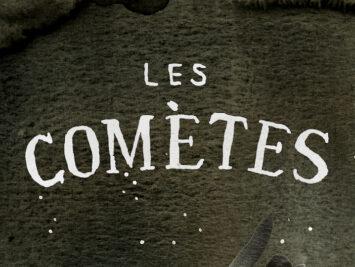 Les Comètes title card