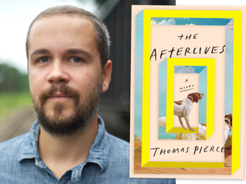 The writer Thomas Pierce and the cover of his book The Afterlives.